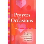 Prayers for Occasions by David Adam, Nick Fawcett, Gerald O'Mahony, Susan Sayers & Ray Simpson