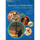 Seasons and Celebrations; a round the year worship companion by Roots