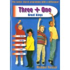 Three + One; Great Kings by Michael Forster