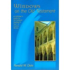 Windows On The Old Testament Year C by Ronald W Dale
