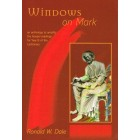 Windows on Mark by Ronald W Dale