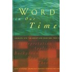 Word In Our Time by Martin Kitchen, Georgiana Heskins & Stephen Motyer