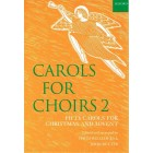 Oxford Carols for Choirs Book 2