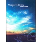 Margaret Rizza The New Dawn (vocal score)