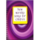New Worship Songs For Children