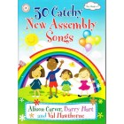 30 Catchy New Assembly Songs by Alison Carver, Barry Hart & Val Hawthorne