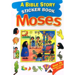 A Bible Story Sticker Book Moses by Tim Dowley & Peter Wyart