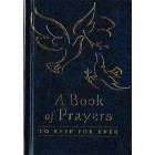 A Book of Prayers to keep forever (Blue cover) by Sophie Piper