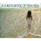 A Childs Book Of Prayers From Many Faiths And Cultures by Tessa Strickland
