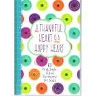 A Thankful Heart Is A Happy Heart by Michelle Winger