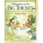 Adventures In The Big Thickett by Ken Gire