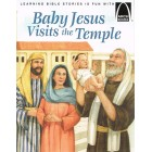 Arch Books - Baby Jesus Visits The Temple by Alice Earnheart Maas