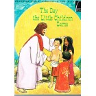 Arch Books; The Day The Little Children Came by Anne Jennings