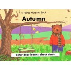 Autumn Besty Bear Learns about Death