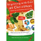 Beginning With God At Christmas by Jo Boddam-Whetham
