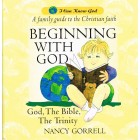 Beginning With God by Nancy Gorrell