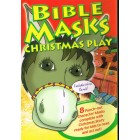 Bible Masks Christmas Play by Tim Dowley