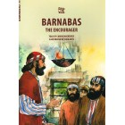 Bible Wise; Barnabas the encourager by Carine MacKenzie