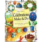 Celebrations make and do by Gillian Chapman