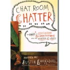 Chat Room Chatter by Justin Lookadoo
