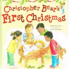 Christopher Bear's First Christmas by Sephanie Jeffs