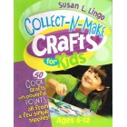 Collect N Make Crafts For Kids Susan L Lingo