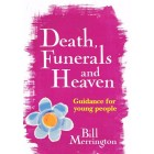 Death Funerals and Heaven