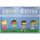 Easter Extras: Faith Filled Ideas For Easter Week by Joanni Schulz