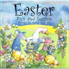 Easter Fun And Festive Things To Make And Do by Lois Rock