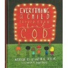 Everything A Child Should Know about God by Kenneth N Taylor