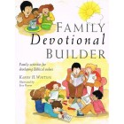 Family Devotional Builder by Karen H Whiting
