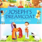 Joseph's Dreamcoat And Other Stories by Juliet David
