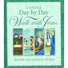 Candle Day By Day Walk With Jesus by Juliet David