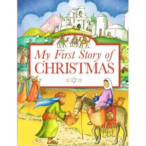2. My First Story of Christmas by Tim Dowley