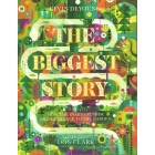 The Biggest Story by Kevin Deyoung