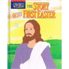 The Story Of The First Easter by Bill Yenne