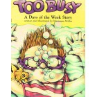 Too Busy  by Marianne Miller