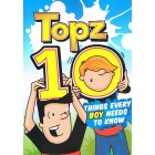Topz 10 Things Every Boy Needs To Know by Alexa Tewkesbury