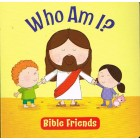 Who Am I Bible Friends by Mike Byrne
