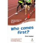 Who Comes First by Chris Hudson