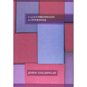 1 & 2 Chronicles for Everyone by John Goldingay