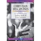LifeBuilder Study: Christian Disciplines by Andrea Sterk and Peter Scazzero