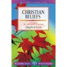 LifeBuilder Study: Christian Beliefs by Stephen Eyre