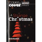 Cover To Cover: A Strange Christmas by Krish Kandiah