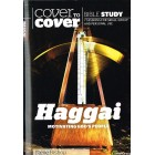 Cover To Cover - Haggai by Steve Bishop