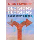 Decisions Decisions by Nick Fawcett