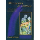 Windows on Matthew by Ronald W Dale