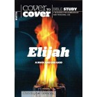 Cover to Cover - Elijah, a man and his God by Christopher Brearley