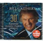 CD Bill Gaither's 30 Favourite Homecoming Hymns