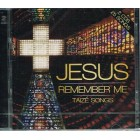 CD  Jesus Remember Me Taize Songs